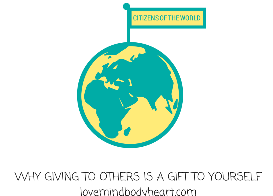 WHY GIVING TO OTHERS IS A GIFT TO YOURSELF